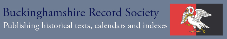 Buckinghamshire Record Society: publishing historical texts, calendars and indexes
